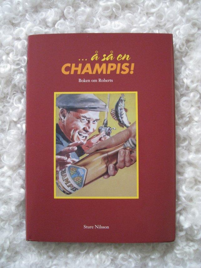 ... å så en CHAMPIS! - Boken om Roberts